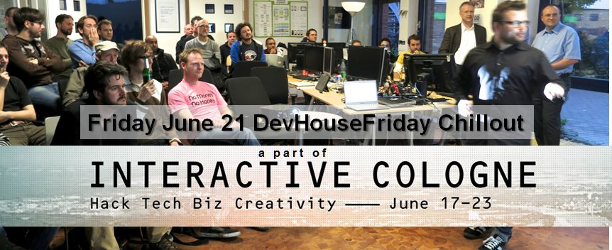 DevHouseFriday Chillout