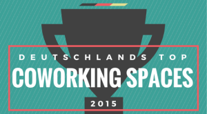 Deutschlands Top Coworking Spaces