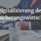 InsurTech_Digitalisierung der Versicherungswirtschaft