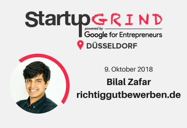 Startup Grind Dus 8 Bilal Zafar Richtiggutbewerbende