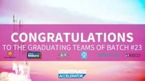 STARTPLATZ Accelerator DemoDay #23 Teams